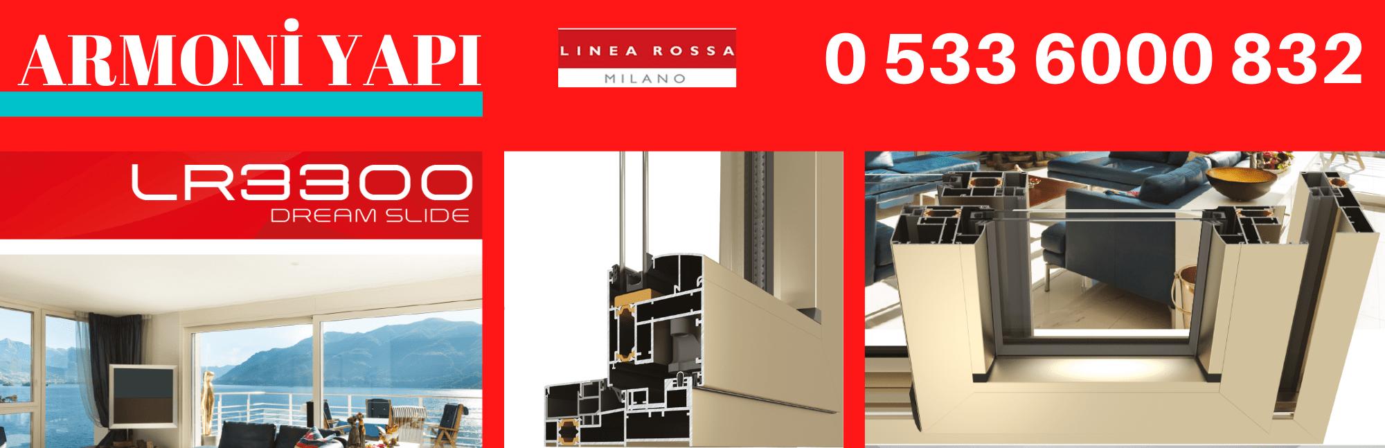 Linea Rossa LR 3300 sürgülü doğrama