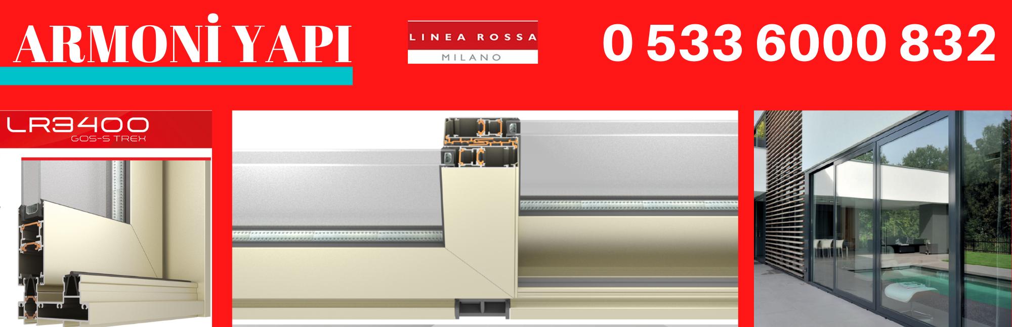 Linea Rossa LR-3400 sürgülü doğrama