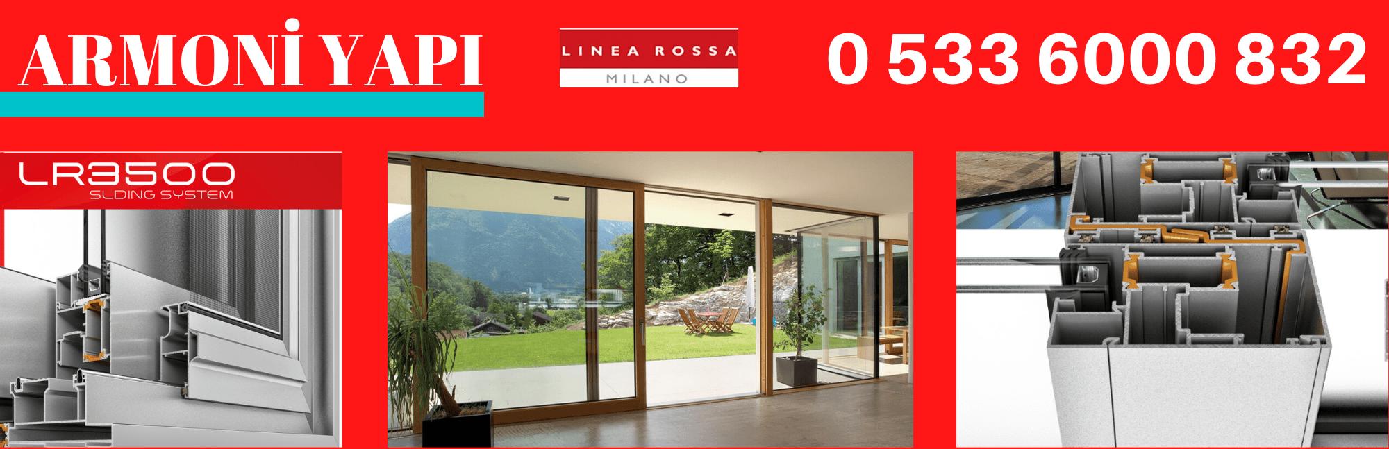 Linea Rossa LR-3500 sürgülü doğrama